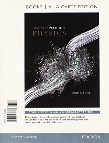 9780321961082: Principles and Practice of Physics, Books a la Carte Plus MasteringPhysics with eText -- Access Card Package