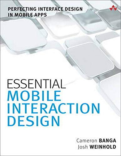 9780321961570: Essential Mobile Interaction Design: Perfecting Interface Design in Mobile Apps (Usability)