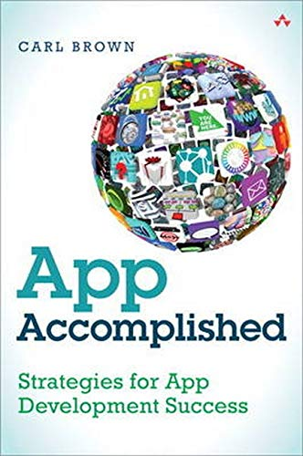 9780321961785: App Accomplished: Strategies for App Development Success