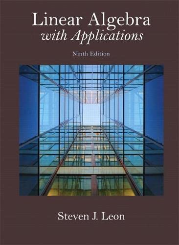9780321962218: Linear Algebra with Applications (9th Edition) (Featured Titles for Linear Algebra (Introductory))