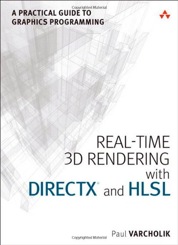9780321962720: Real-Time 3D Rendering with DirectX and HLSL:A Practical Guide to Graphics Programming (The Addison-Wesley Game Design and Development)