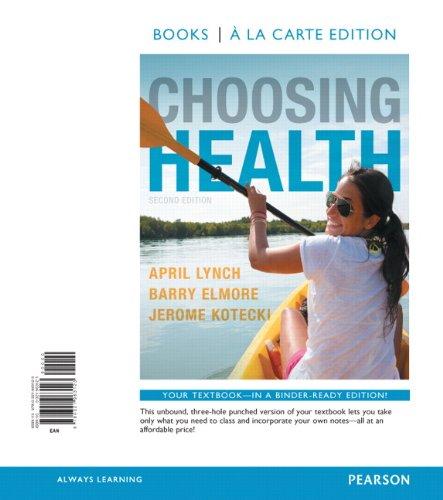 Choosing Health, Books a la Carte Edition: April Lynch
