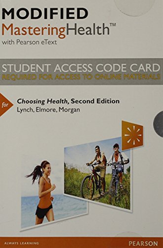 9780321963314: Modified MasteringHealth with Pearson eText -- Standalone Access Card -- for Choosing Health (2nd Edition)