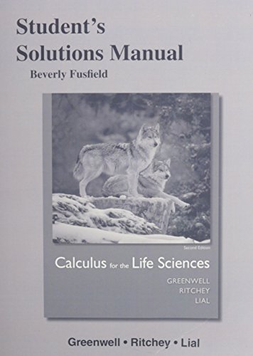 9780321963833: Student's Solutions Manual for Calculus for the Life Sciences