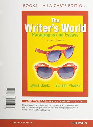 9780321963932: The Writer's World: Paragraphs and Essays, Books a la Carte Plus MyWritingLab with Pearson eText -- Access Card Package (4th Edition)