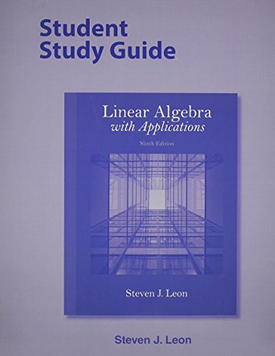 9780321963994: Student Study Guide for Linear Algebra with Applications