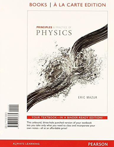 9780321965080: Principles & Practice of Physics, Books a la Carte Edition
