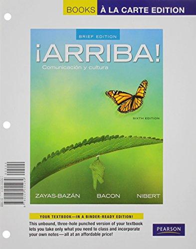 9780321966612: ¡Arriba!: Comunicacion y cultura, Brief Edition, Books a la Carte Plus MySpanishLab with eText (multi-semester access) -- Access Card Package (6th Edition)