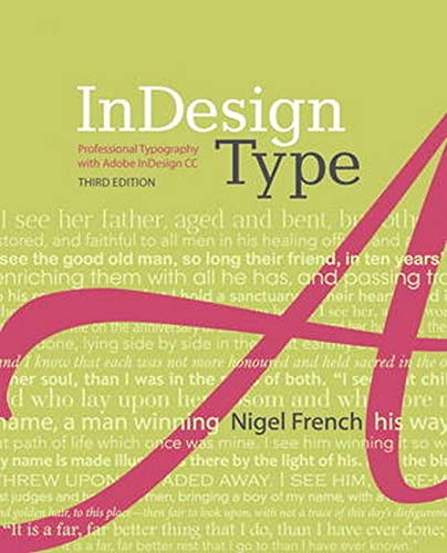9780321966957: InDesign Type: Professional Typography with Adobe InDesign (3rd Edition)