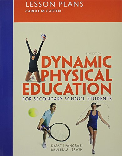 9780321967237: Lesson Plans for Dynamic Physical Education for Secondary School Students