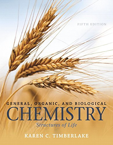 9780321967466: General, Organic, and Biological Chemistry: Structures of Life (5th Edition)