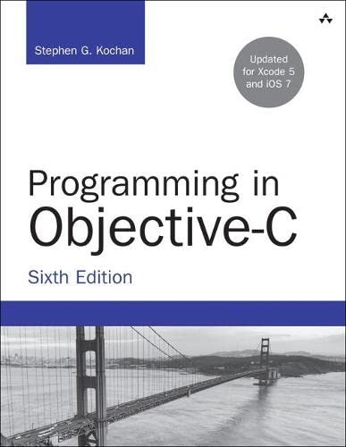 9780321967602: Programming in Objective-C (6th Edition) (Developer's Library)