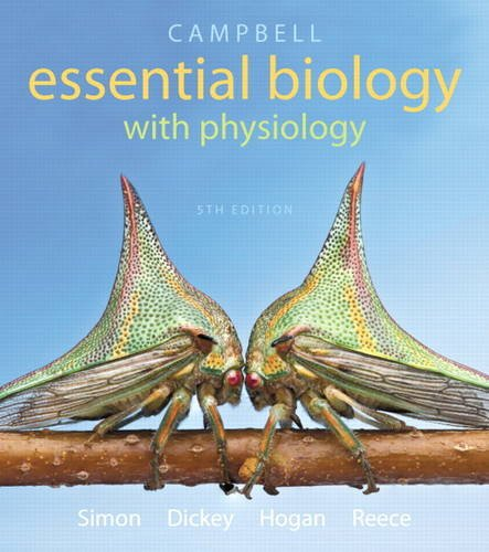 9780321967671: Campbell Essential Biology with Physiology (5th Edition)