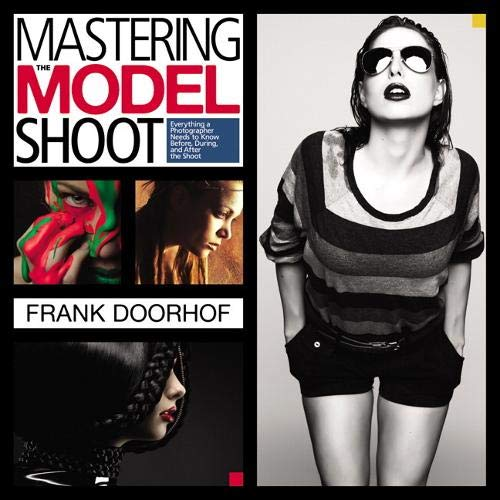 9780321968166: Photographing Models: Everything You Need to Know Before, During, and After the Shoot (Voices That Matter)