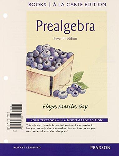 Prealgebra, Books a la Carte Edition (7th: Martin-Gay, Elayn
