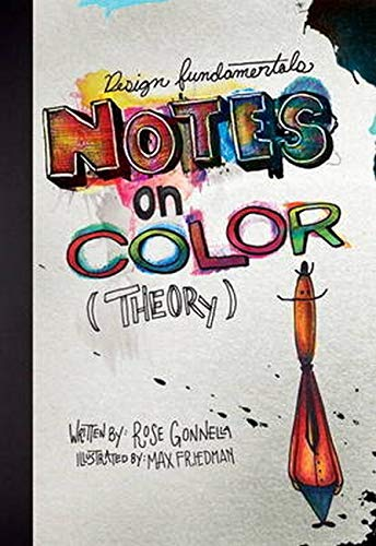 9780321969071: Design Fundamentals: Notes on Color Theory