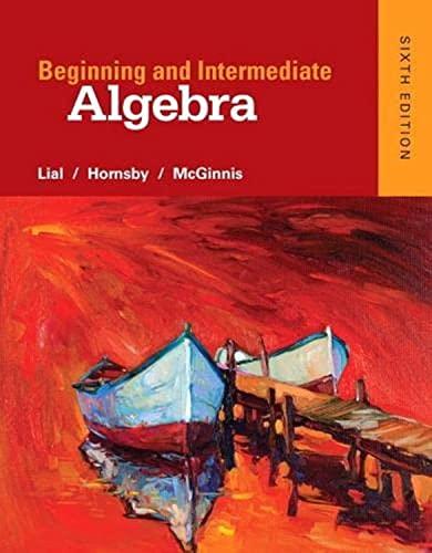 9780321969163: Beginning and Intermediate Algebra (6th Edition)