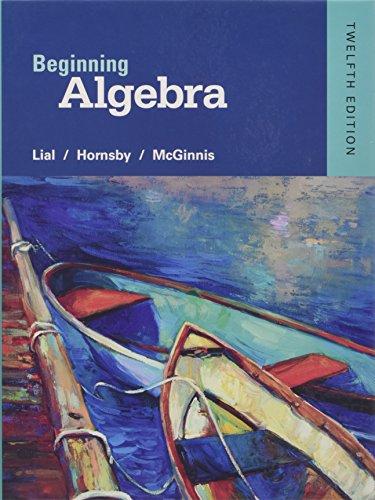 Beginning Algebra (12th Edition): Lial, Margaret L.;