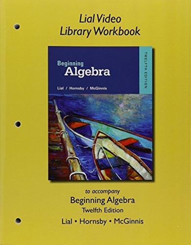 9780321969798: Lial Video Library Workbook for Beginning Algebra