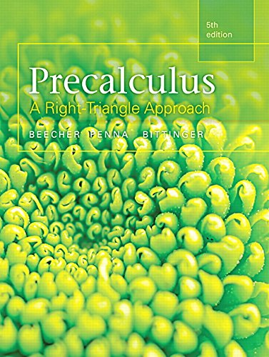 Precalculus: A Right Triangle Approach Plus Mymathlab with Pearson Etext, Access Card Package: ...