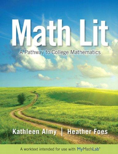 Math Lit Plus MyLab Math -- Access: Almy, Kathleen, Foes,