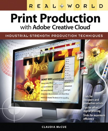 9780321970329: Real World Print Production with Adobe Creative Cloud (Graphic Design & Visual Communication Courses)