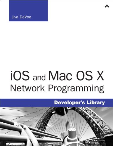 9780321970350: IOS and MAC OS X Network Programming