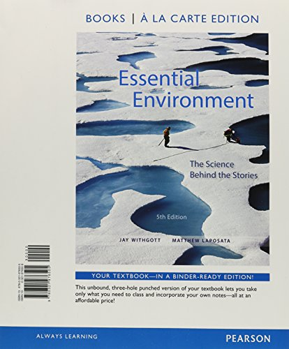 9780321976505: Essential Environment: The Science Behind the Stories, Books a la Carte Edition (5th Edition)