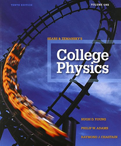 9780321976918: College Physics Volume 1 (Chs. 1-16) (10th Edition)