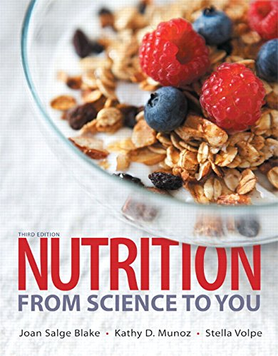 Nutrition: From Science to You Plus Mastering