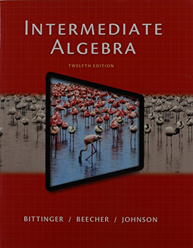 Intermediate Algebra and MathXL Valuepack Access Code (6 mo.) (12th Edition): Marvin L. Bittinger