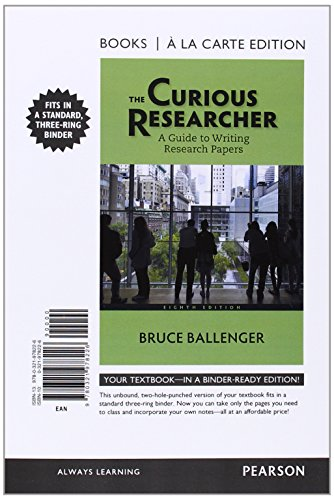 The Curious Researcher: A Guide to Writing: Bruce Ballenger