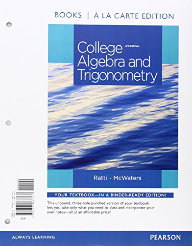 9780321979148: College Algebra and Trigonometry, Books a la Carte Edition Plus MyMathLab -- Access Card Package (3rd Edition)