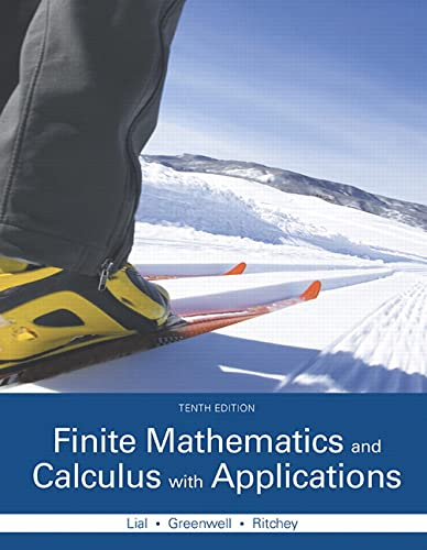 Finite Mathematics and Calculus with Applications: Margaret L. Lial; Nathan P. Ritchey; Raymond N. ...