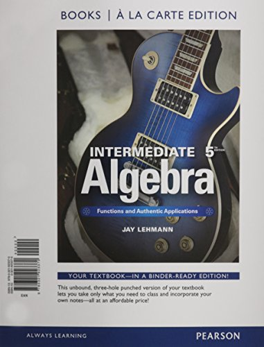 Intermediate Algebra: Jay Lehmann