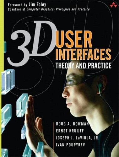 9780321980045: 3D User Interfaces: Theory and Practice