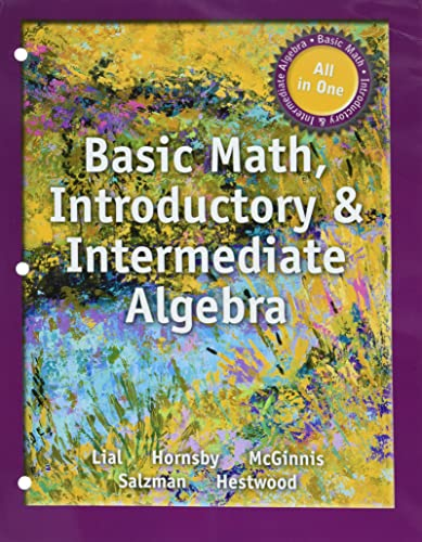9780321980373: Basic Math, Introductory and Intermediate Algebra