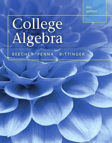 9780321981769: College Algebra plus MyMathLab with Pearson eText -- Access Card Package (5th Edition) (Beecher, Penna, & Bittinger, The College Algebra Series, 5th Edition)