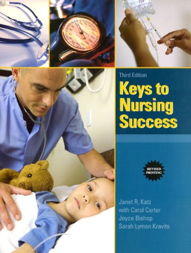 9780321982674: Keys to Nursing Success, Revised Edition Plus NEW MyStudentSuccessLab Update -- Access Card Package (3rd Edition) (Keys Franchise)