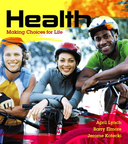9780321982704: Health: Making Choices for Life Plus MasteringHealth with eText -- Access Card Package