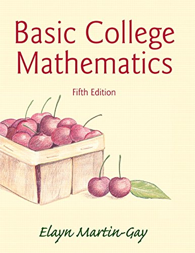 9780321983480: Basic College Mathematics Plus NEW MyMathLab with Pearson eText -- Access Card Package (5th Edition) (Martin-Gay Developmental Math Series)