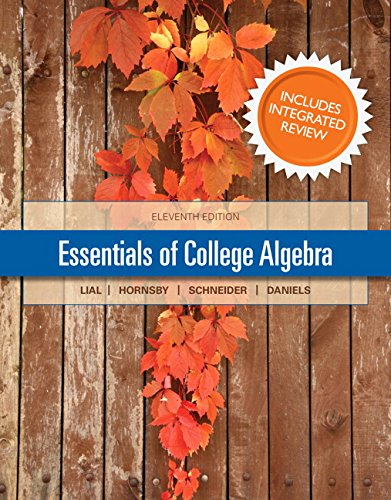 Essentials of College Algebra with Integrated Review and worksheets plus NEW MyMathLab with Pearson...