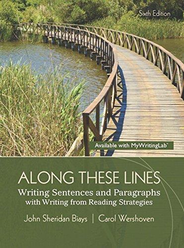 Along These Lines: Writing Sentences and Paragraphs: Biays, John Sheridan,