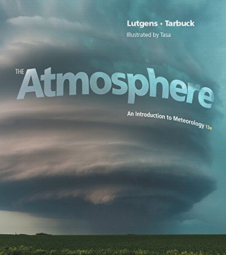 9780321984425: Atmosphere: An Introduction to Meteorology, The, Plus MasteringMeteorology with eText -- Access Card Package (13th Edition) (MasteringMeteorology Series)