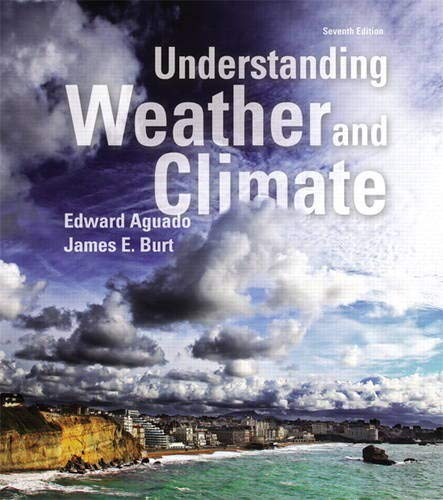 9780321984432: Understanding Weather and Climate Plus MasteringMeteorology with eText -- Access Card Package (7th Edition) (MasteringMeteorology Series)