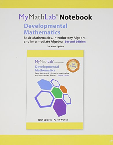 MyLab Math Notebook for Squires/Wyrick Developmental Math: Squires, John; Wyrick,