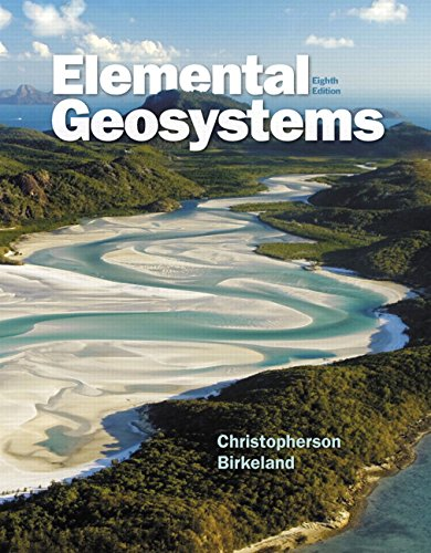 Elemental Geosystems (8th Edition): Christopherson, Robert W.;