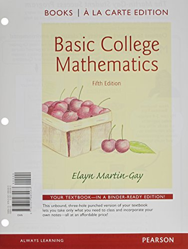 9780321985699: Basic College Mathematics Books a la Carte Edition Plus NEW MyMathLab with Pearson eText -- Access Card Package (5th Edition)