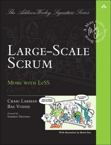 9780321985712: Large-Scale Scrum: More with Less