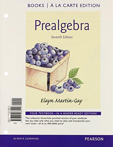 Prealgebra Books a la Carte Edition (7th: Martin-Gay, Elayn